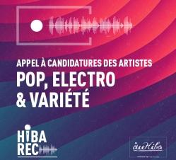 Appel à candidatures - Musique : Pop, Electro & Variété