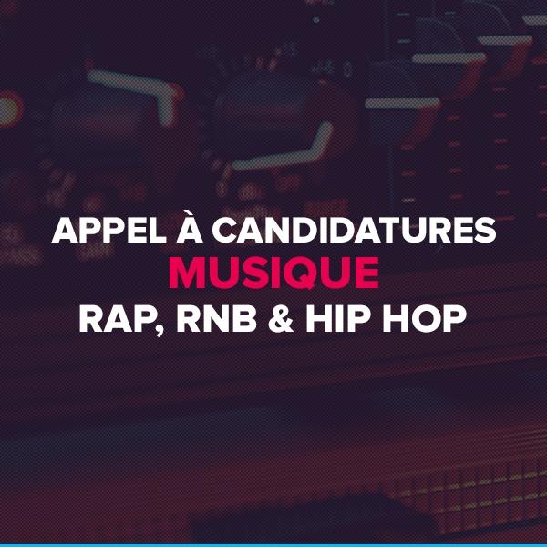 Appel à candidatures - Musique : RAP, RNB & HIP HOP